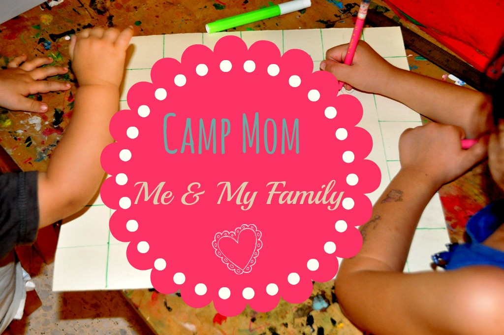 Camp Mom - Me & My Family