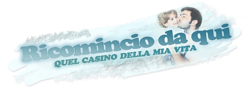 Quel casino della mia vita