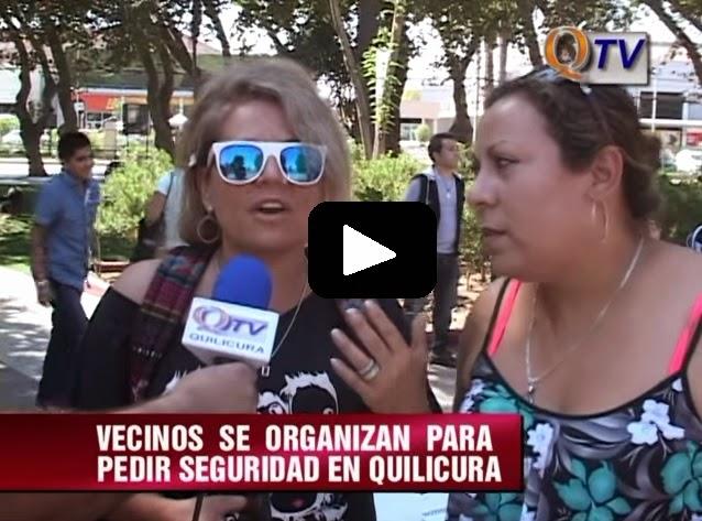 VECINOS SE ORGANIZAN PARA PEDIR SEGURIDAD EN QUILICURA