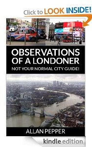 Free eBook Feature: Observations of a Londoner by Allan Pepper
