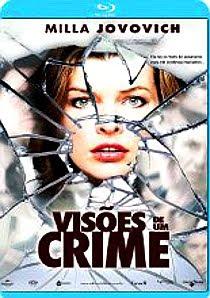 Filme Poster Visões de um Crime BDRip Dual Audio & RMVB Dublado