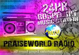 PraiseWorld Radio - Nigeria's No 1 Online Gospel Radio Station