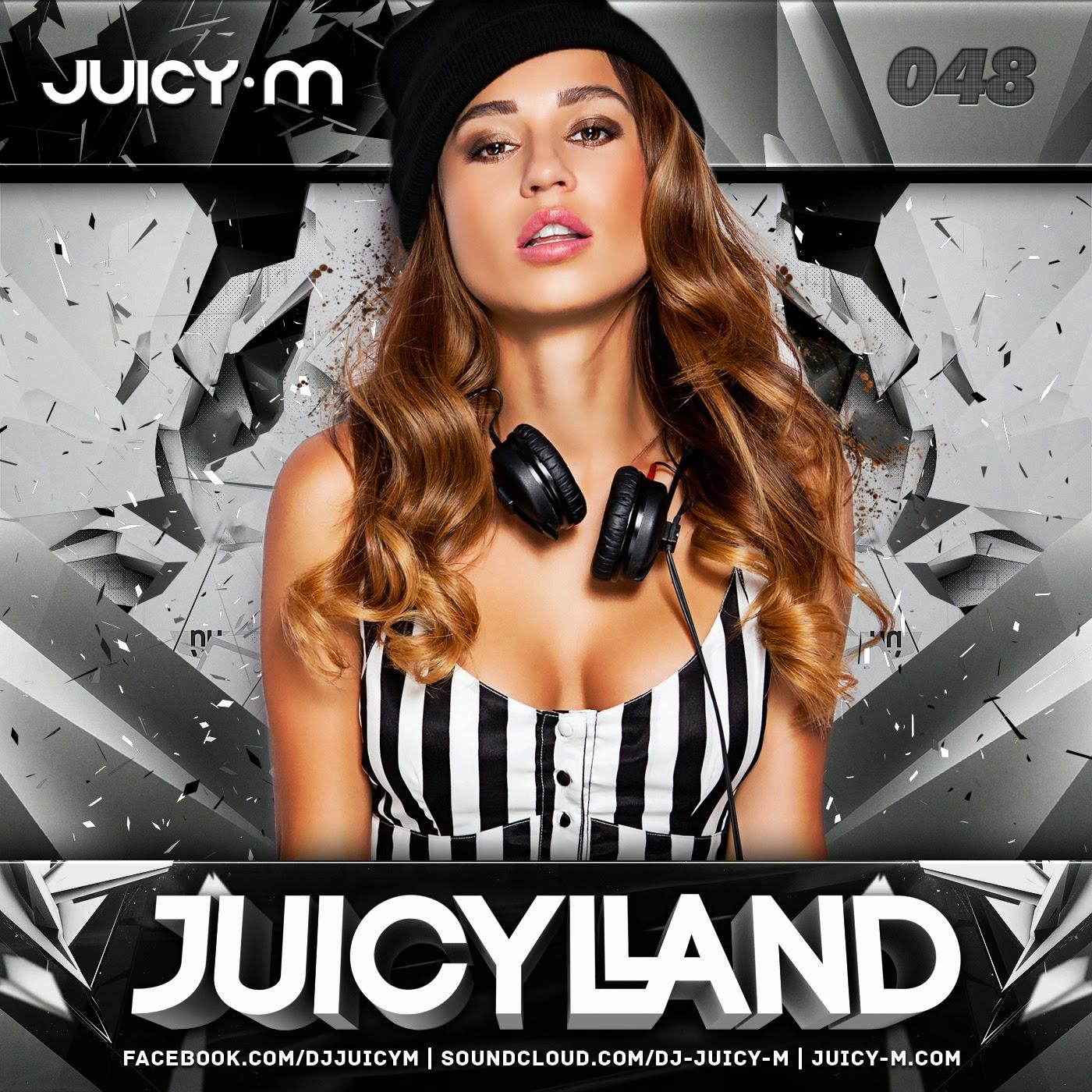 DJ Juicy M - JuicyLand #048