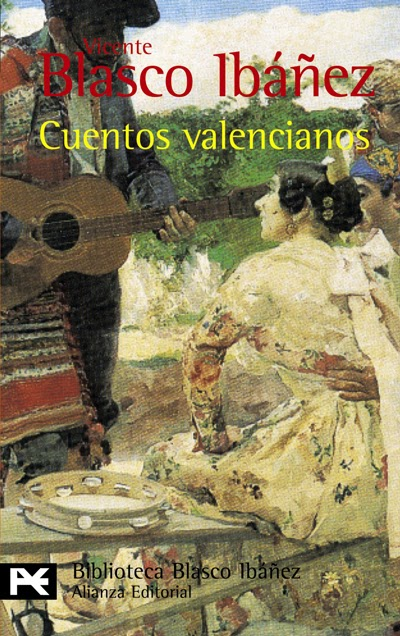 Cuentos valencianos Vicente Blasco Ibáñez