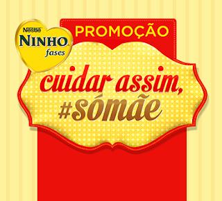 Participar promoção Ninho 2013 Cuidar Assim Só Mãe