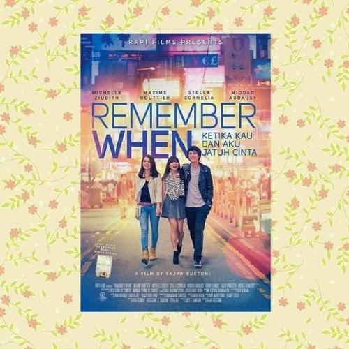 Alasan Harus Menonton Film Remember When