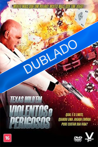 Poster do Filme Texas Hold'em Violentos e Perigosos