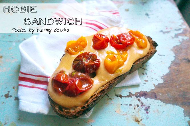 Hobie sandwich, yummy books, food for the goldfinch