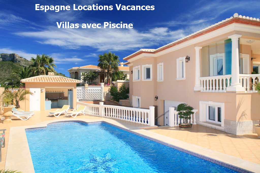Locations vacances en espagne s jours en villas et for Villa espagne piscine