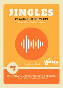 JINGLES PARA RADIO O TELEVISIÓN