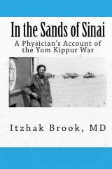 "Order Dr. Brook's book: ""In the sands of sinai- a physicians account of the yom kippur war"""