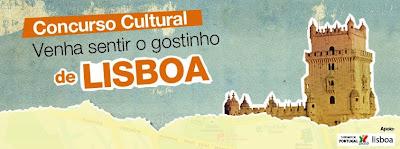 Concurso Cultural Venha sentir o gostinho de Lisboa!