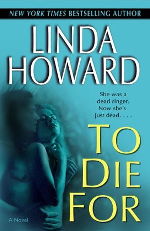 Book cover of To Die For (Blair Mallory #1) by Linda Howard