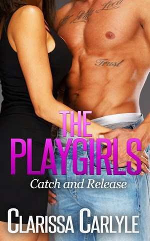 Book 1 in The Playgirls series