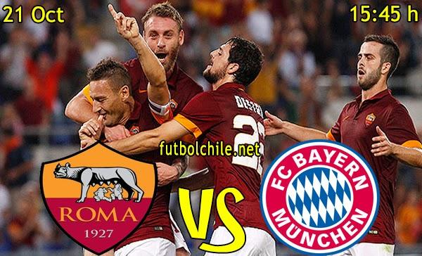 Roma vs Bayern Munich - Champions League - 15:45 h - 21/10/2014