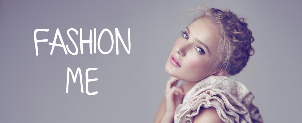 fashion ME