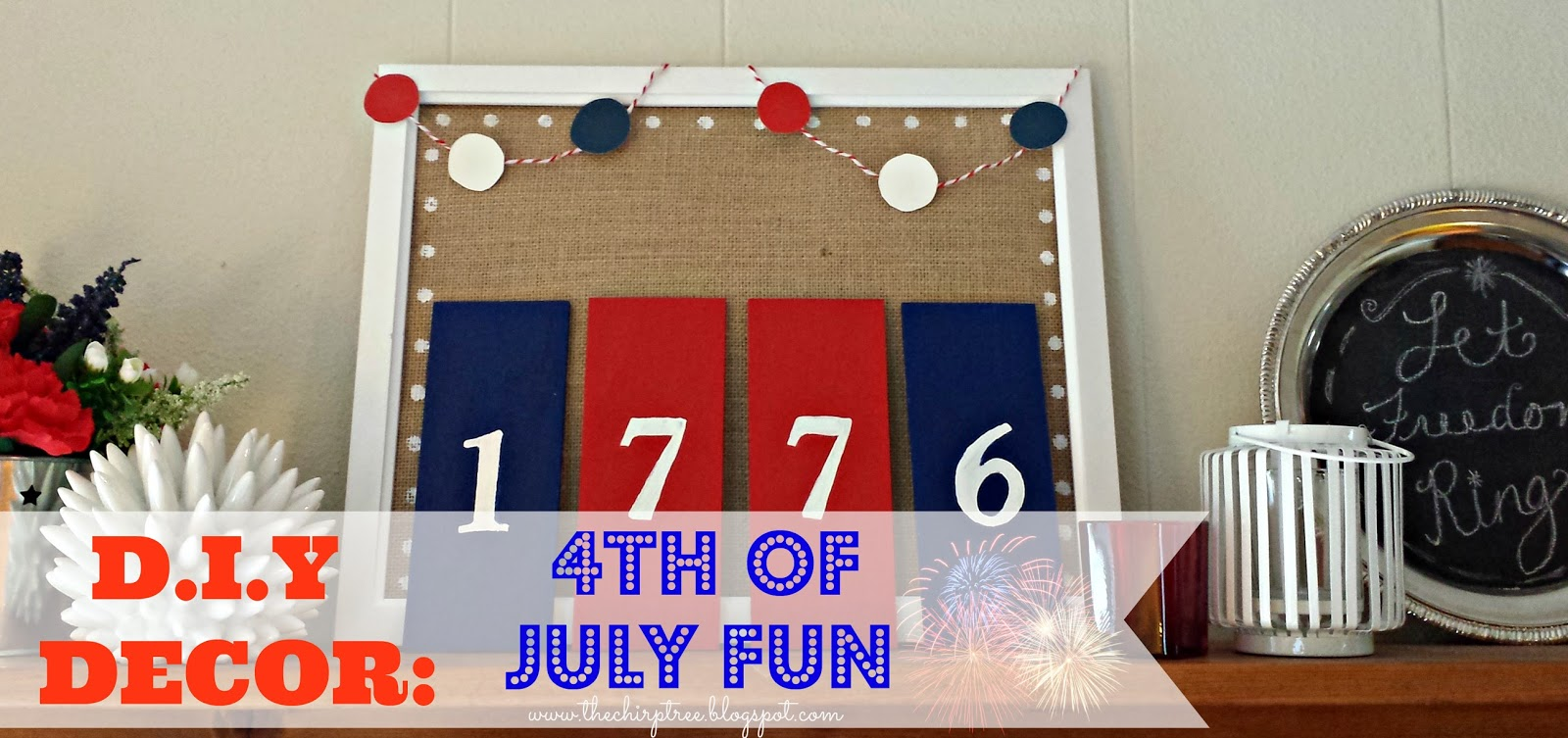 the chirp tree d i y decor 4th of july fun