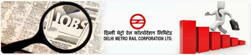 Latest Jobs in Delhi Metro 2015