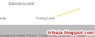 Menghilangkan Tulisan Posting Lama atau Older Post