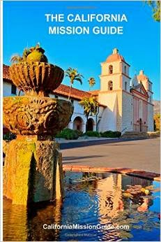 The California Mission Guide