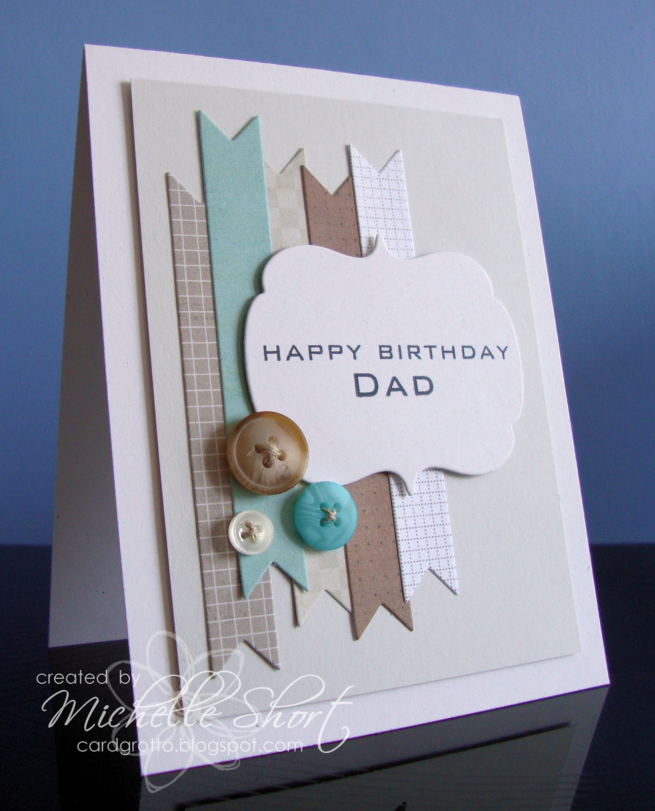 The Card Grotto: Happy Birthday Dad