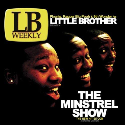 O Album The Minstrel Show do Little Brother completa 10 anos