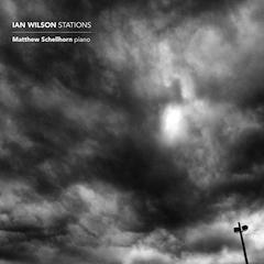 Matthew Schellhorn: Ian Wilson - Stations