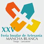 XXV FERIA INSULAR DE ARTESANIA DE MANCHA BLANCA