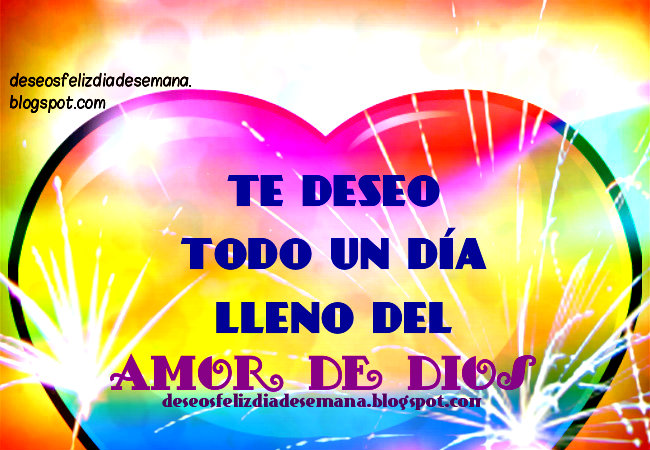 Buenos Deseos para un día con el amor de Dios. Imágenes cristianas para facebook.