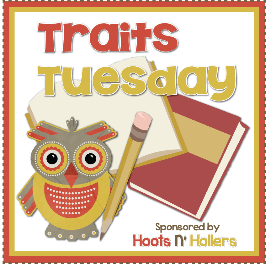 http://hootsnhollers.blogspot.com/p/traits-tuesday.html