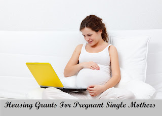 Housing Grants For Pregnant Single Mothers