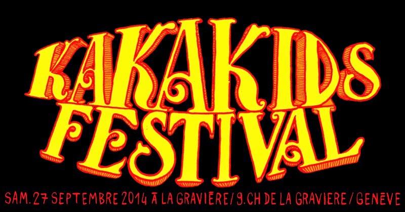 KAKAKIDS FESTIVAL | 27 Septembre 2014