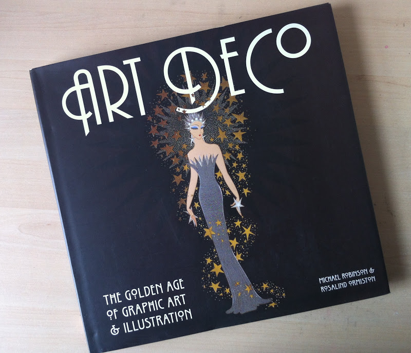 The Design Library Today ART DECO THE GOLDEN AGE OF GRAPHIC ART