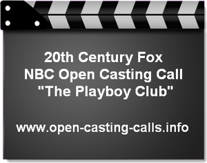 NBC The Playboy Club Open Casting Call