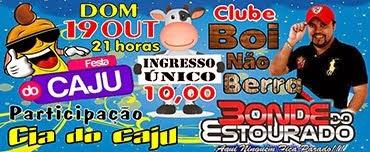Festa do Caju dia 19/10 no CLUBE BOI NÃO BERRA