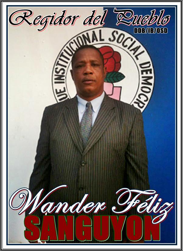 WANDER FELIZ (SANGUYON), EL REGIDOR DEL PUEBLO 2016-2020
