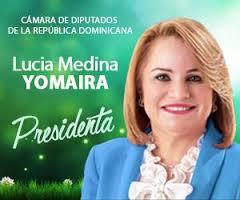 Lucia (Yomaira) Medina Presidenta Cámara Diputados RD