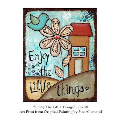 Enjoy The Little Things, Art Print by Sue Allemand