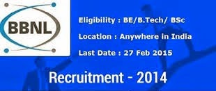 BBNL Executive Trainees Recruitment 2014-2015, Apply Online for Executive Trainee Posts at www.bbnl.nic.in and Last Date is 27th February, 2015