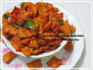 Sorakkai Chilli Parotta | சுரைக்காய் சில்லி பரோட்டா | Bottle Gourd Chili Parota