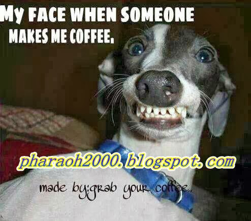 Photo of the day-My face when some one makes me coffee