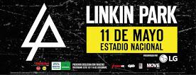 LINKIN PARK. ESTADIO NACIONAL. 11 DE MAYO 2017