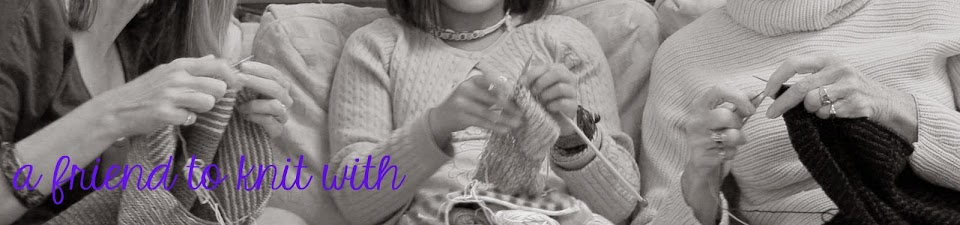 a Friend to knit with
