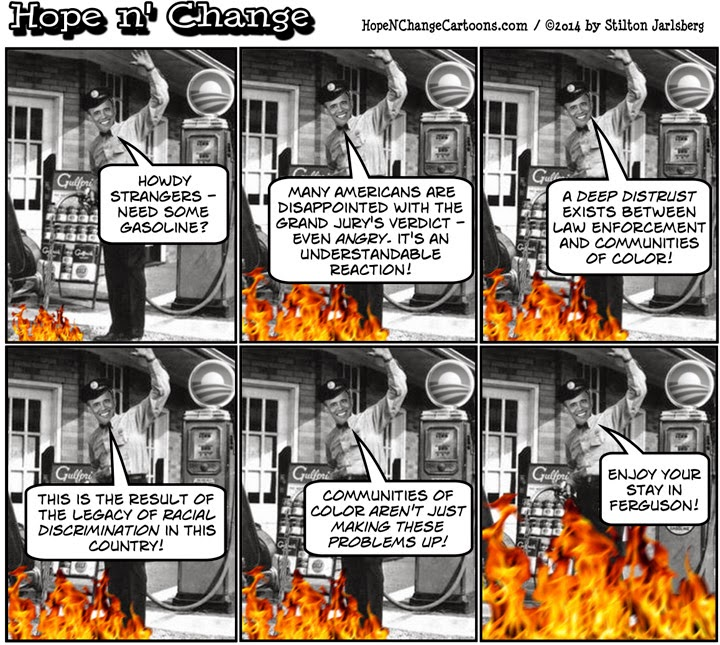 obama, obama jokes, cartoon, humor, political, stilton jarlsberg, hope n' change, hope and change, ferguson, mike brown, grand jury, looters, riots, violence
