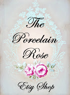 The Porcelain Rose ETSY Shop