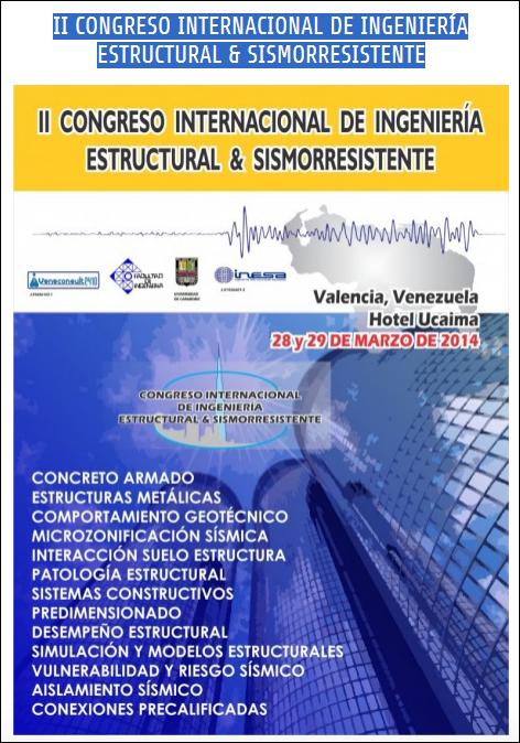 http://www.veneconsult2410.com.ve/congresos/ii-congreso-internacional-de-ingenieria-estructural-sismorresistente