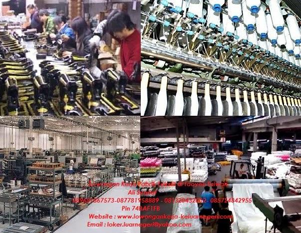 Lowongan Kerja Pabrik Tekstil di Taoyen Taiwan  - Kontak  Ali Syarief 0896-81867573 087781958889 - 081320432002-085724842955-Pin 74BAF1FB