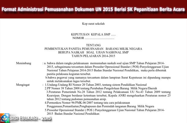 Format Administrasi Pemusnahan Dokumen UN 2015 Berisi SK Kepanitiaan Berita Acara Microsoft Word
