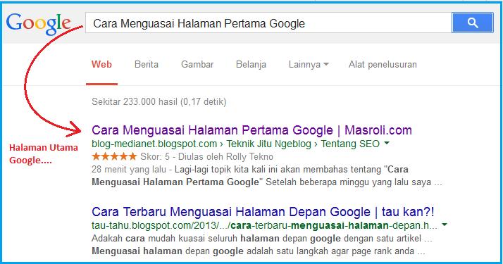 Cara Menguasai Halaman Pertama Google