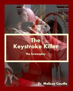 The Keystroke Killer:  Collector's Edition by Dr. Melissa Caudle